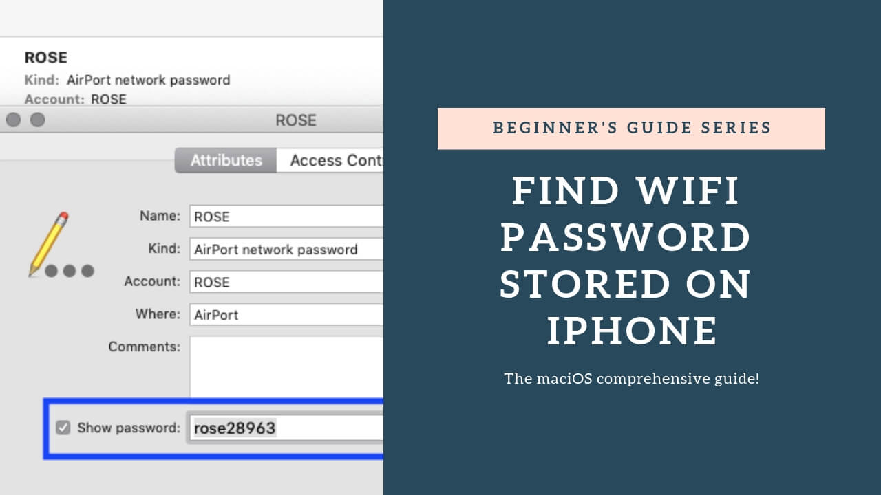 How to find WiFi password stored on iPhone, iPad, a nd Mac