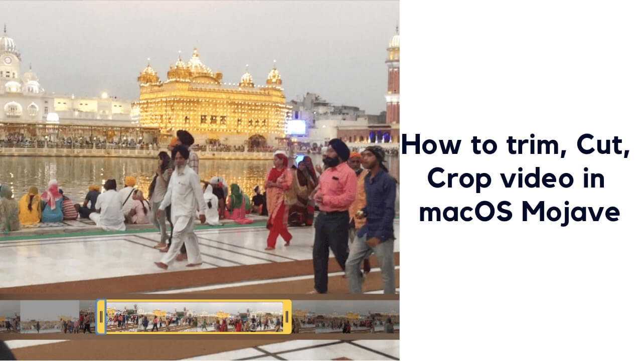 How to trim, Cut, Crop video in macOS Mojave - The maciOS