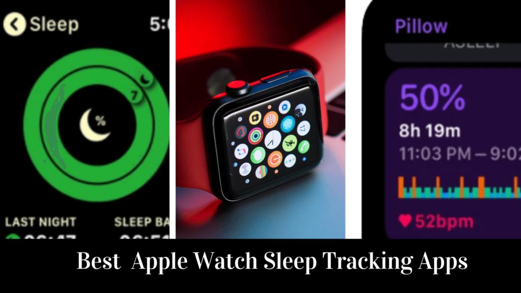 Best Sleep Tracker for Apple Watch